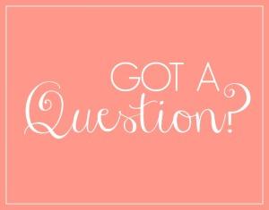 Got-a-Question